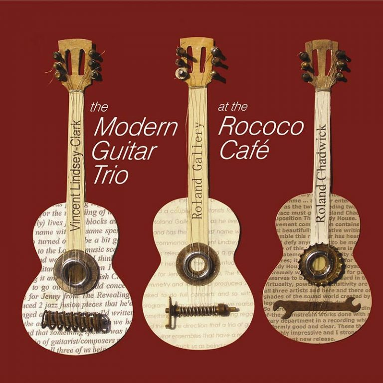 The Rococo Cafe with the Modern Guitar Trio