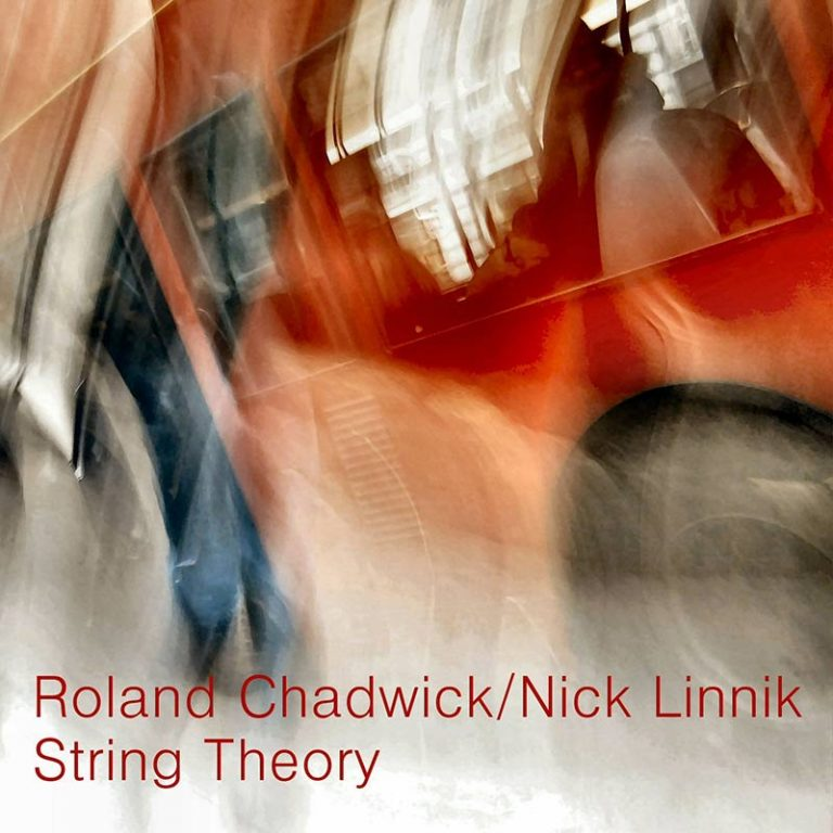 String Theory by Roland Chadwick and Nick Linnik